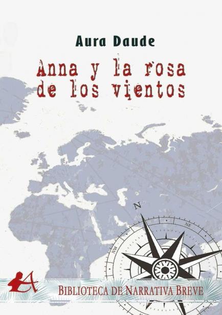 Anna y la rosa de los vientos por Aura Daude