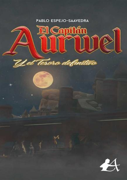 También te puede interesar: El capitán Aurwel y el tesoro definitivo