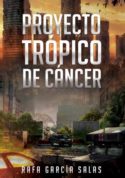 Proyecto Trópico de Cáncer por Rafa García Salas