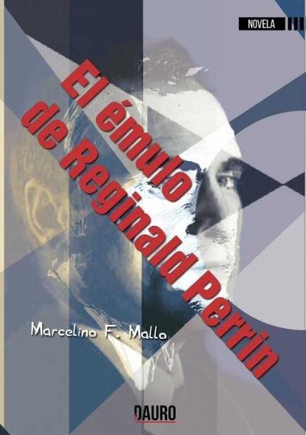 El émulo de Reginald Perrin por Marcelino F. Mallo