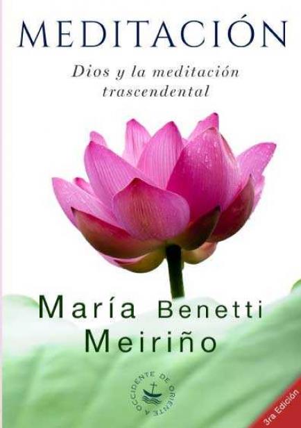 Meditación. Dios y la Meditación Trascendental por María