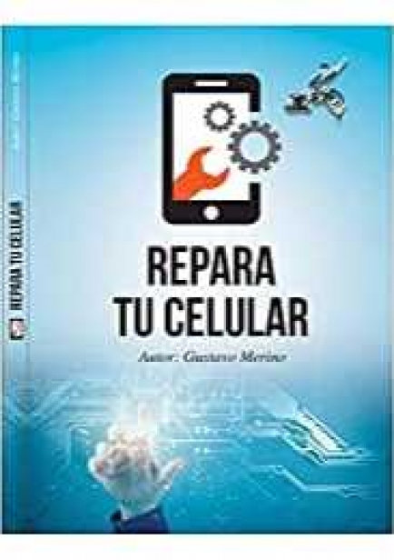 REPARA TU CELULAR por Gustavo Merino