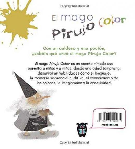 Con un caldero y una poción, ¿sabéis que creó el mago Pirujo Color?