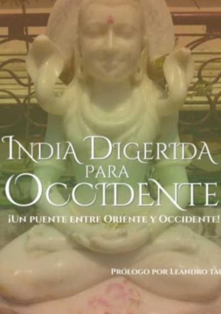 India Digerida Para Occidente por Lily Campos