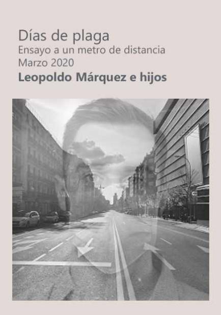 Días de Plaga por Leopoldo Márquez