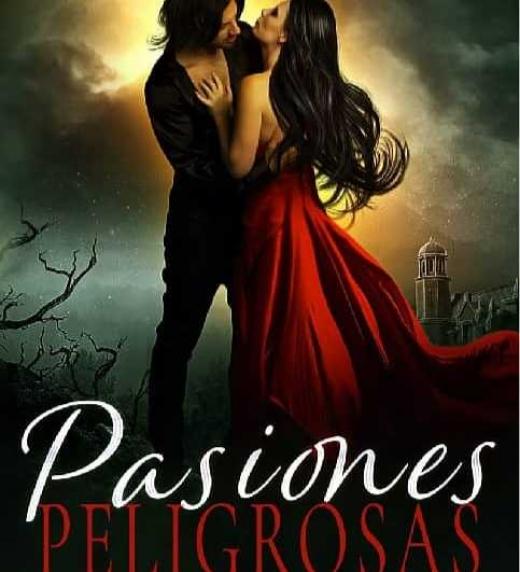"""Portada del libro """"Pasiones peliigrosas"""""""