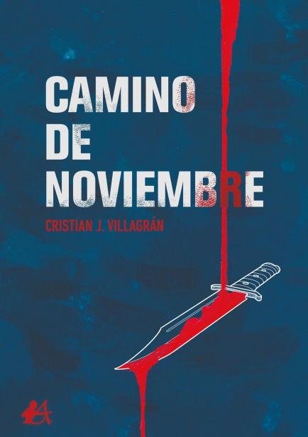 Camino de noviembre por Cristian Villagrán