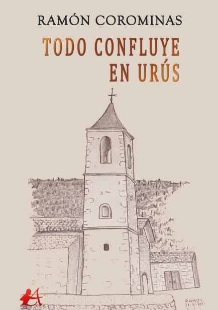 Todo confluye en Urús por Ramón Corominas