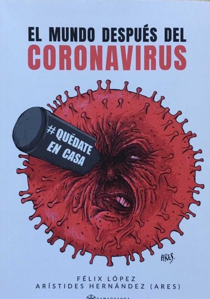 El mundo después del coronavirus por Félix López