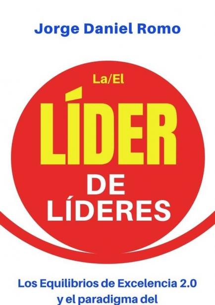 Líder de Líderes por Jorge Daniel Romo