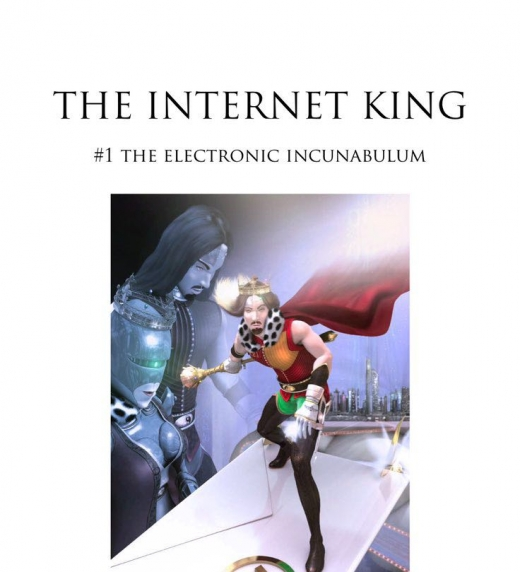 Cover of the first book of The Internet King trilogy.