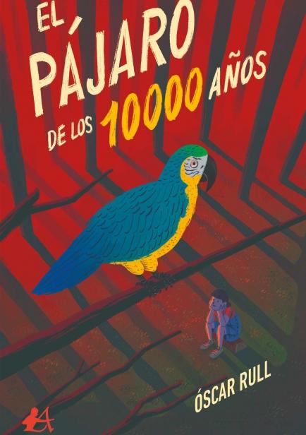 El pájaro de los 10.000 años por  Óscar Rull