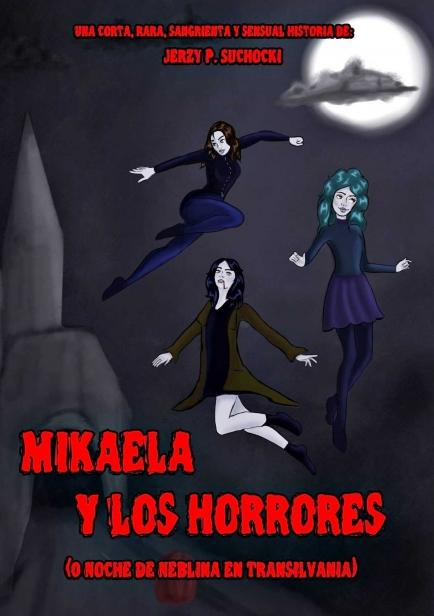 Mikaela y los Horrores por Jerzy P. Suchocki