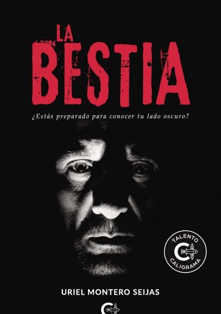 La Bestia por Uriel Montero Seijas