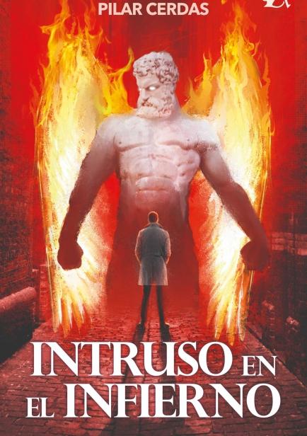 Intruso en el infierno por Pilar Cerdas