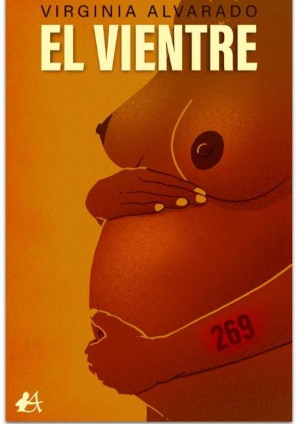 El vientre por Virginia Alvarado
