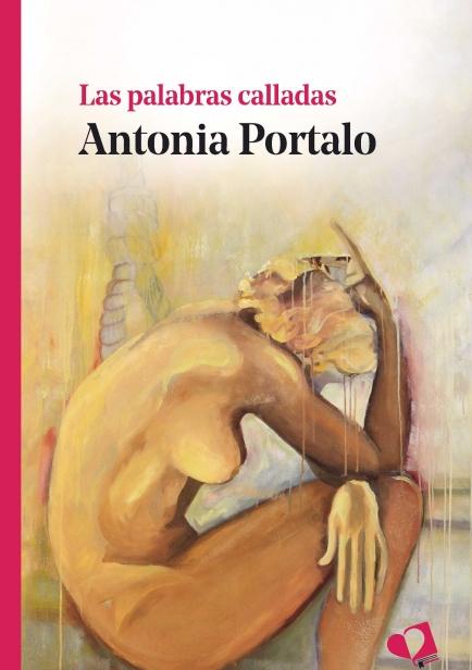 Las palabras calladas por Antonia Portalo