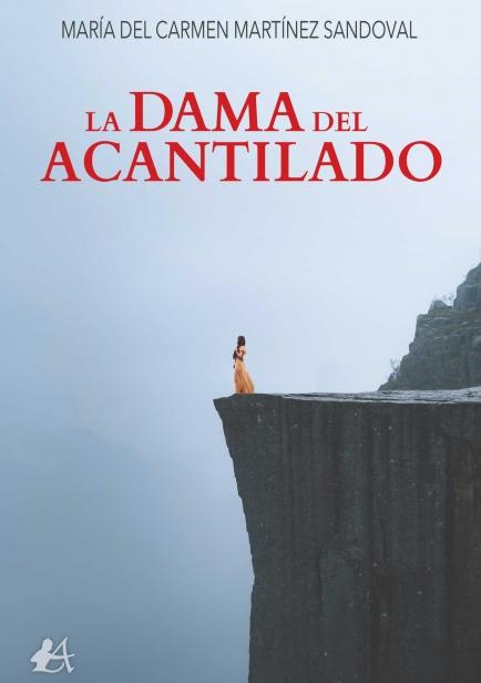 La dama del acantilado por María del Carmen Martínez Sandoval