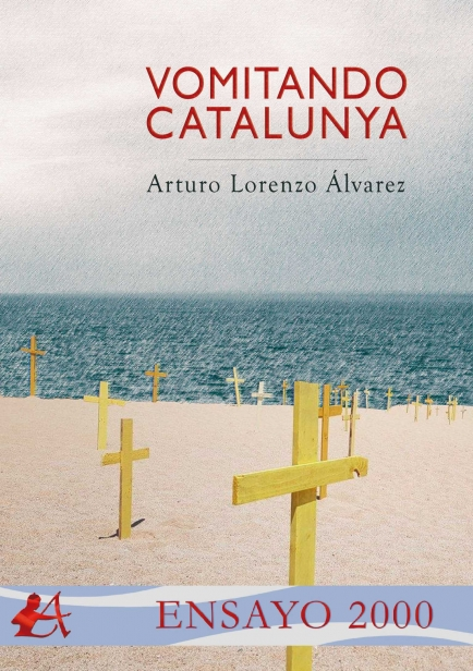 Vomitando Catalunya por Arturo Lorenzo Álvarez