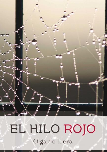 EL HILO ROJO, Olga de Llera. myLIBRETO